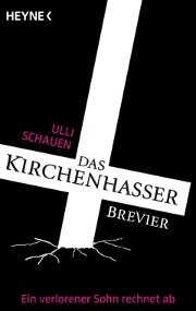 Cover des Kirchenhasserbreviers von Ulli Schauen - Heyne Verlag M&uuml;nchen