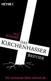 Buchcover: Das Kirchenhasser-Brevier von Ulli Schauen, Heyne Verlag, Coverentwurf: Nele Schütz
